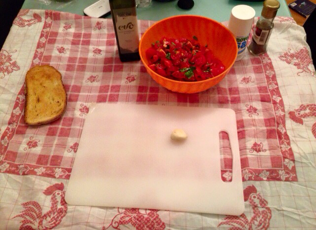 Time to make the Bruschetta now..